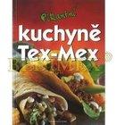 Kniha: Pikantní kuchyně TEX-MEX
