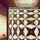 Kniha: Od patchworku po artquilt