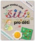 Kniha: Super snadné ruční šití pro děti