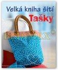 Kniha: Velká kniha šití – tašky