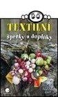 Kniha: Textilní šperky a doplňky